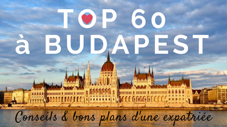 Top 60 des choses à faire à Budapest