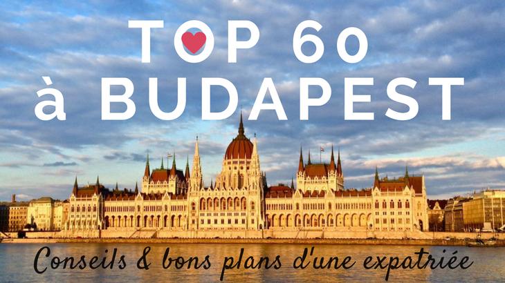 Top 60 des choses à faire à Budapest