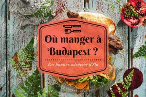 Où manger à Budapest