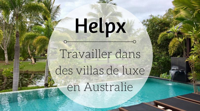 Helpx - Travailler dans des villas de luxe en Australie