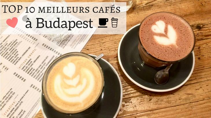 TOP 10 des meilleurs cafés à Budapest