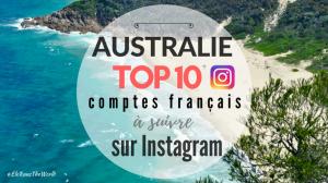 Australie sur Instagram : TOP 10 comptes français à suivre