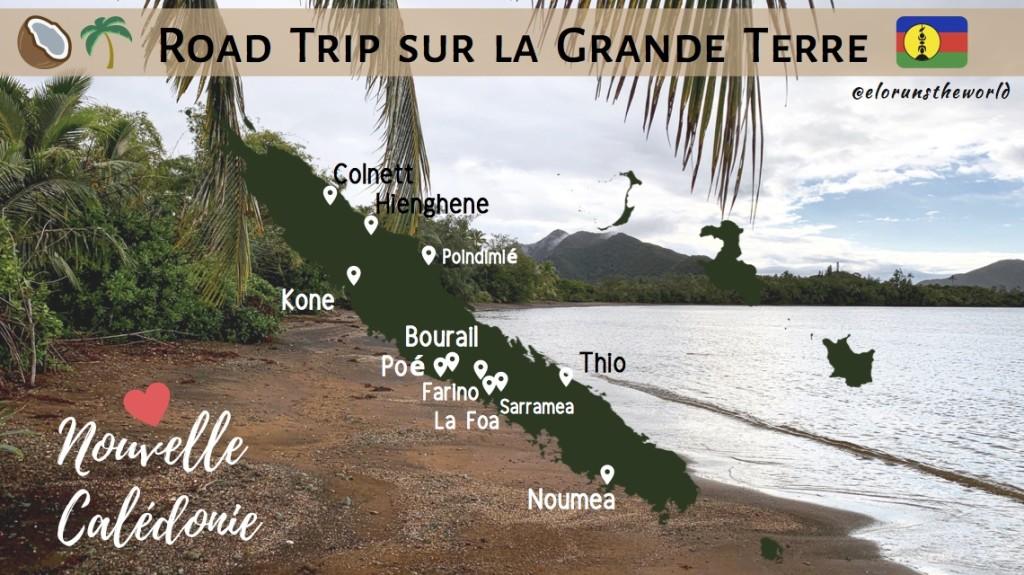 Road Trip sur la Grande Terre Nouvelle Calédonie