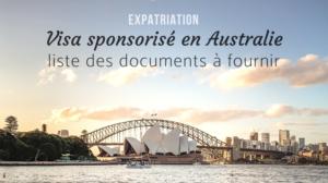 Expatriation en Australie - Documents pour visa